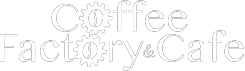 Coffee Factory and Cafe